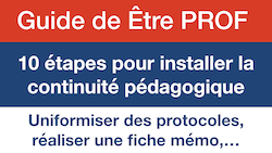 https://etreprof.fr/ressources/3757/10-etapes-pour-installer-la-continuite-pedagogique